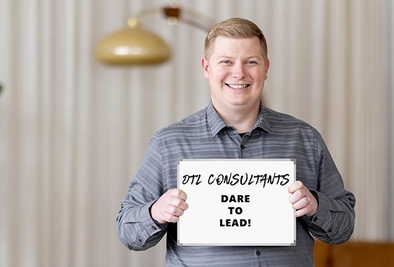 DTL Consultants - Dare To Lead