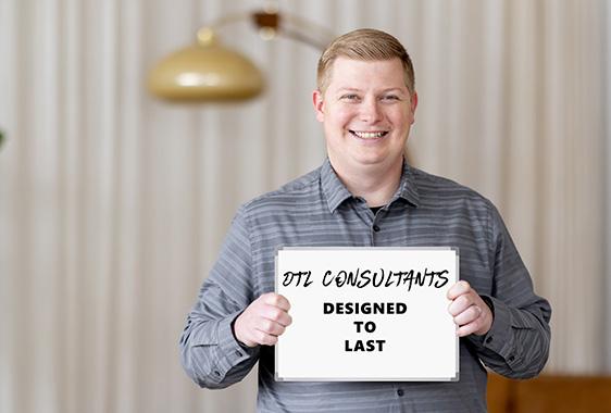 DTL Consultants - Designed To Last